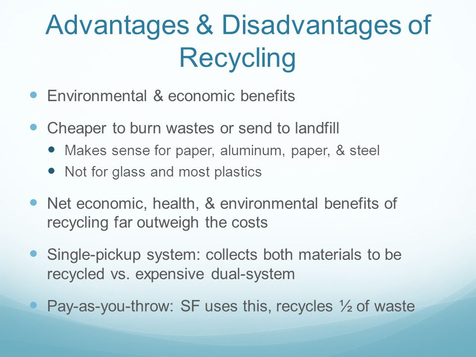 Advantages & Disadvantages of Recycling