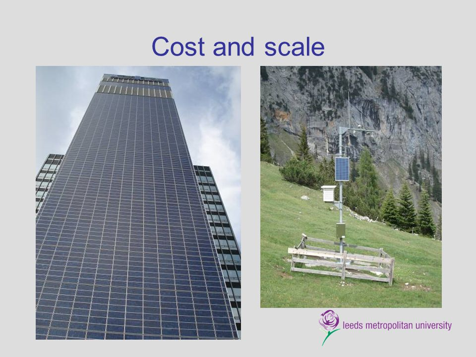 Cost and scale