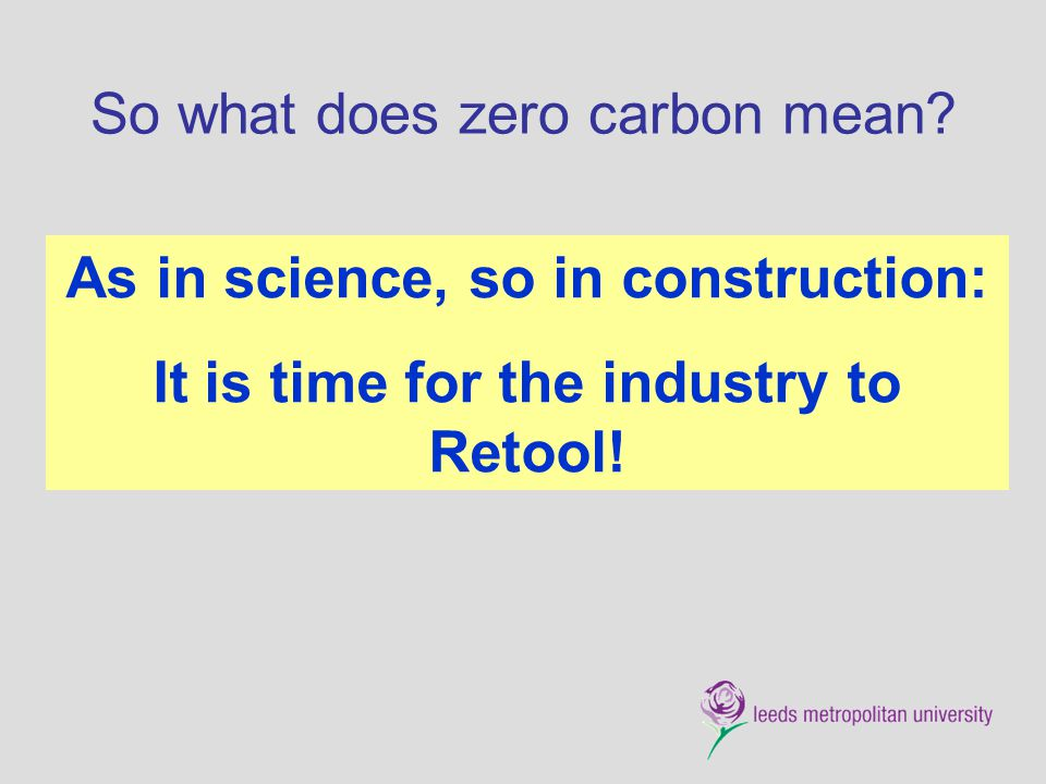 So what does zero carbon mean