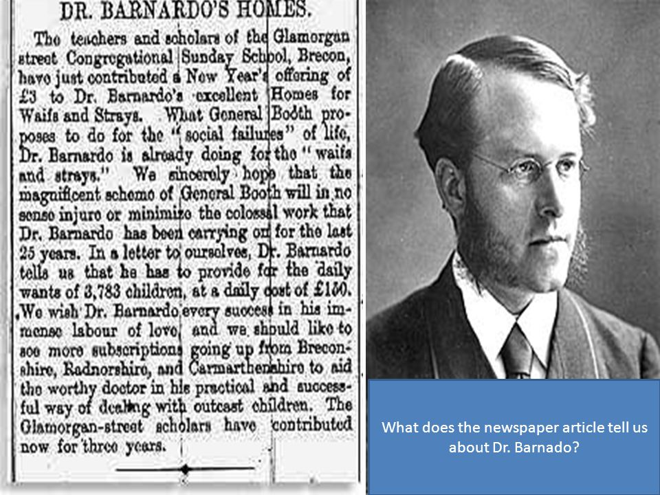 What does the newspaper article tell us about Dr. Barnado