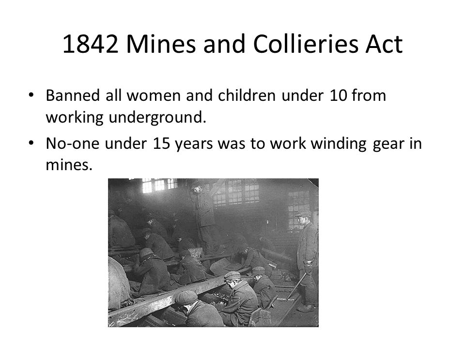1842 Mines and Collieries Act