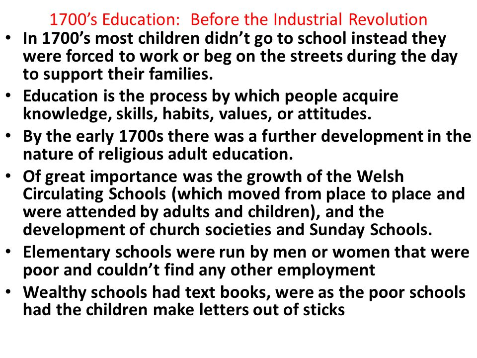 1700's Education: Before the Industrial Revolution