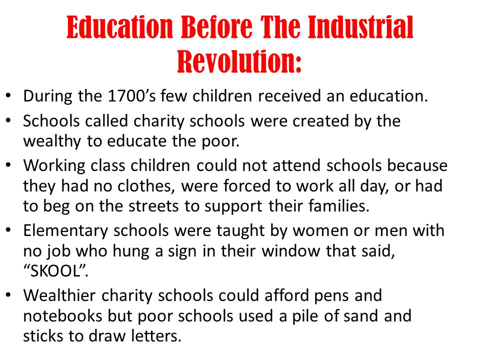 Education Before The Industrial Revolution: