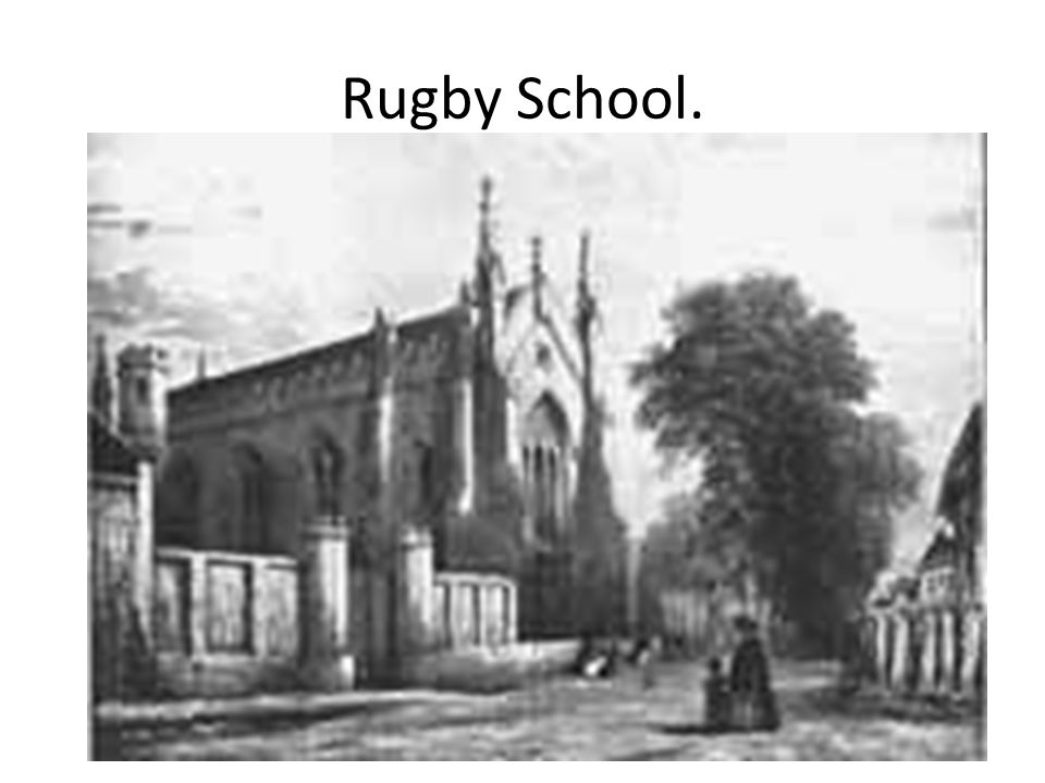 Rugby School.