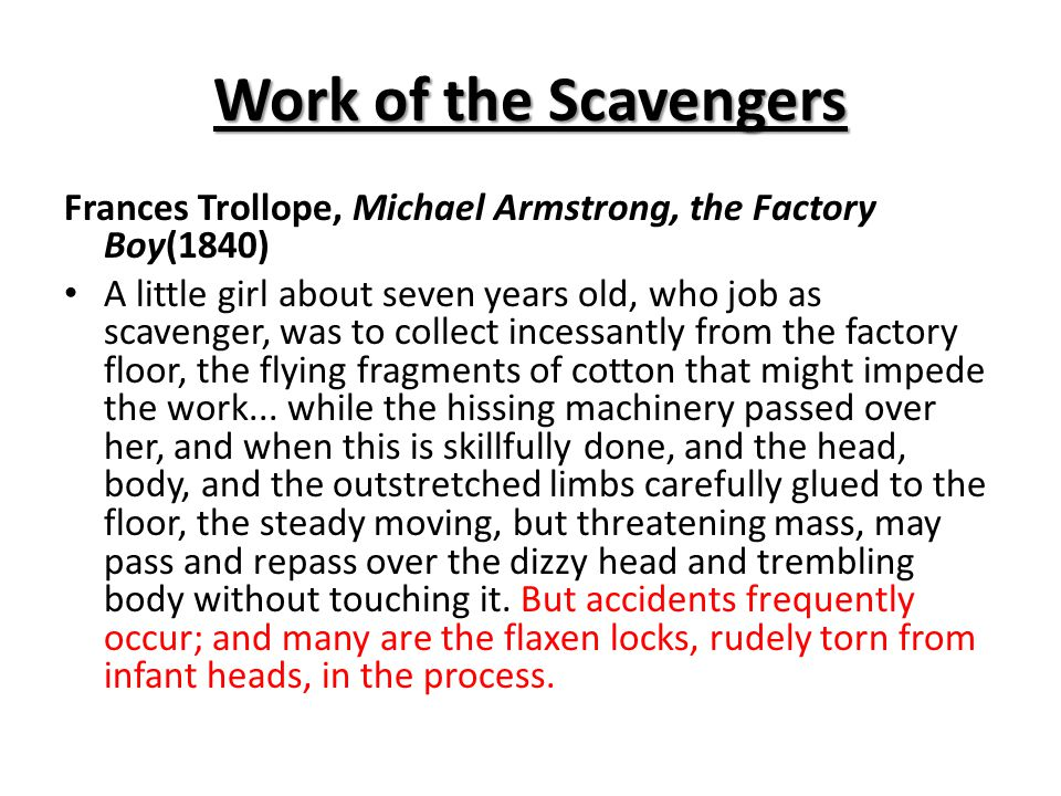 Work of the Scavengers Frances Trollope, Michael Armstrong, the Factory Boy(1840)