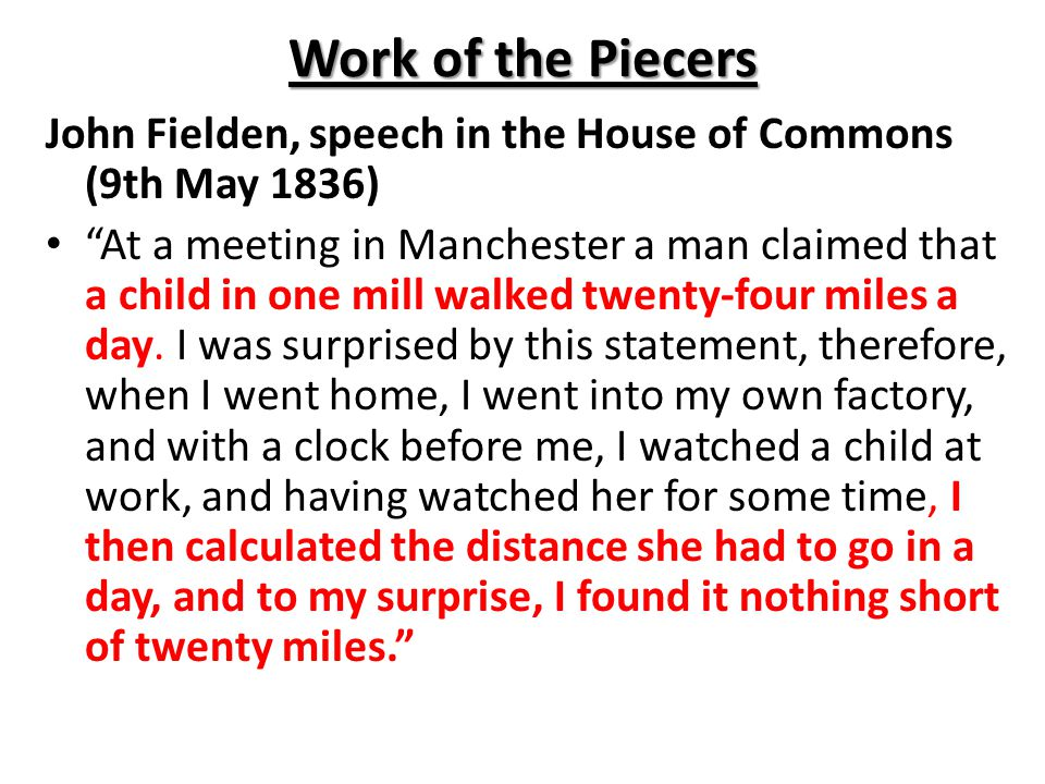 Work of the Piecers John Fielden, speech in the House of Commons (9th May 1836)