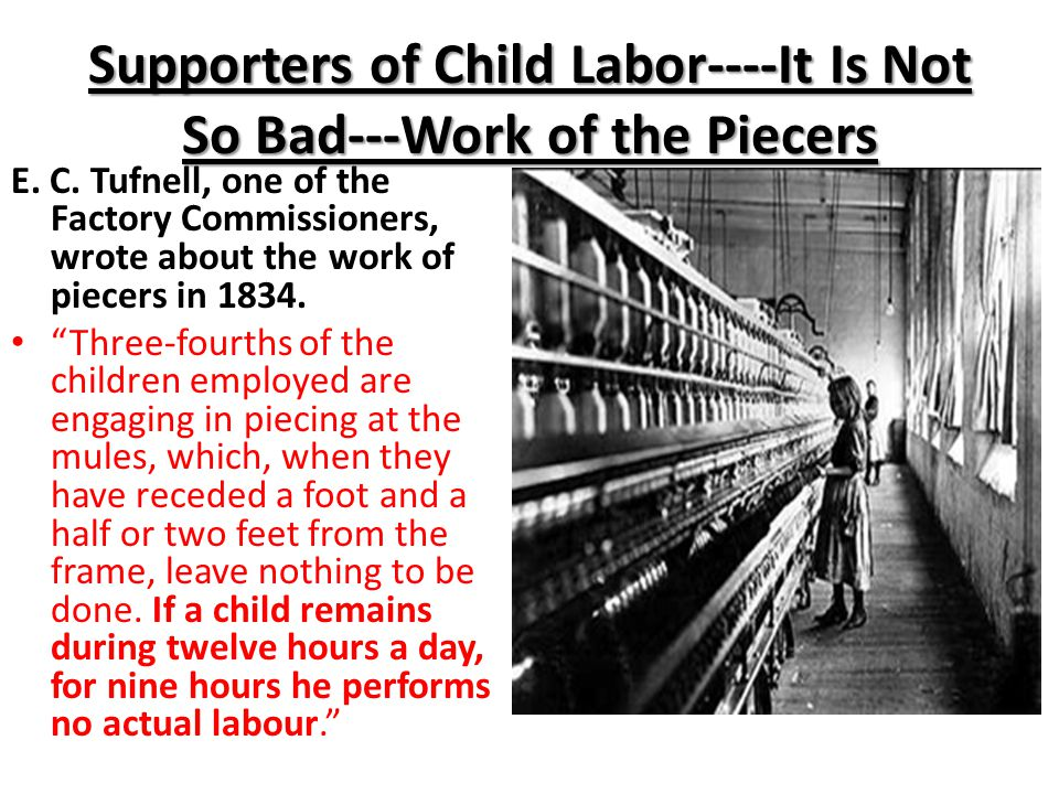 Supporters of Child Labor----It Is Not So Bad---Work of the Piecers