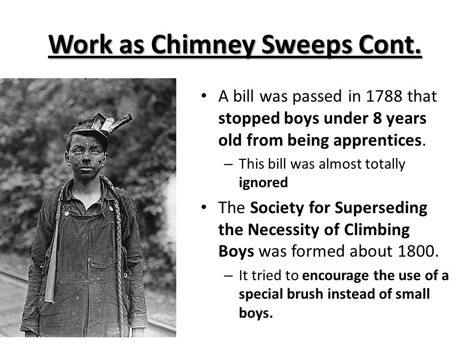 Work as Chimney Sweeps Cont.