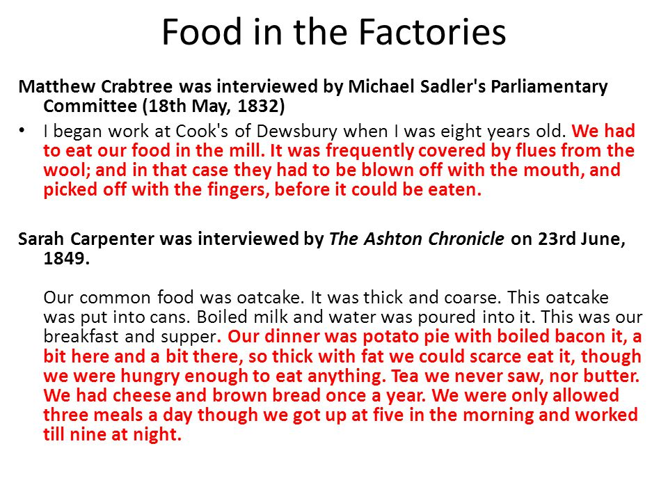Food in the Factories Matthew Crabtree was interviewed by Michael Sadler s Parliamentary Committee (18th May, 1832)