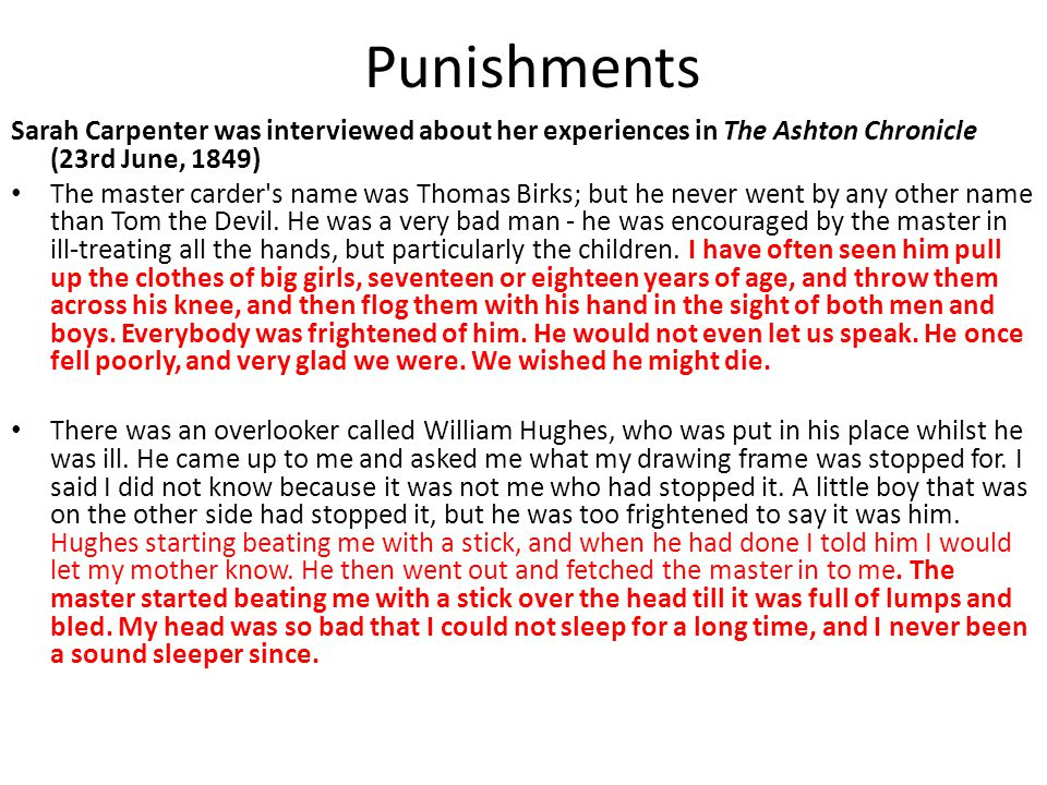 Punishments Sarah Carpenter was interviewed about her experiences in The Ashton Chronicle (23rd June, 1849)