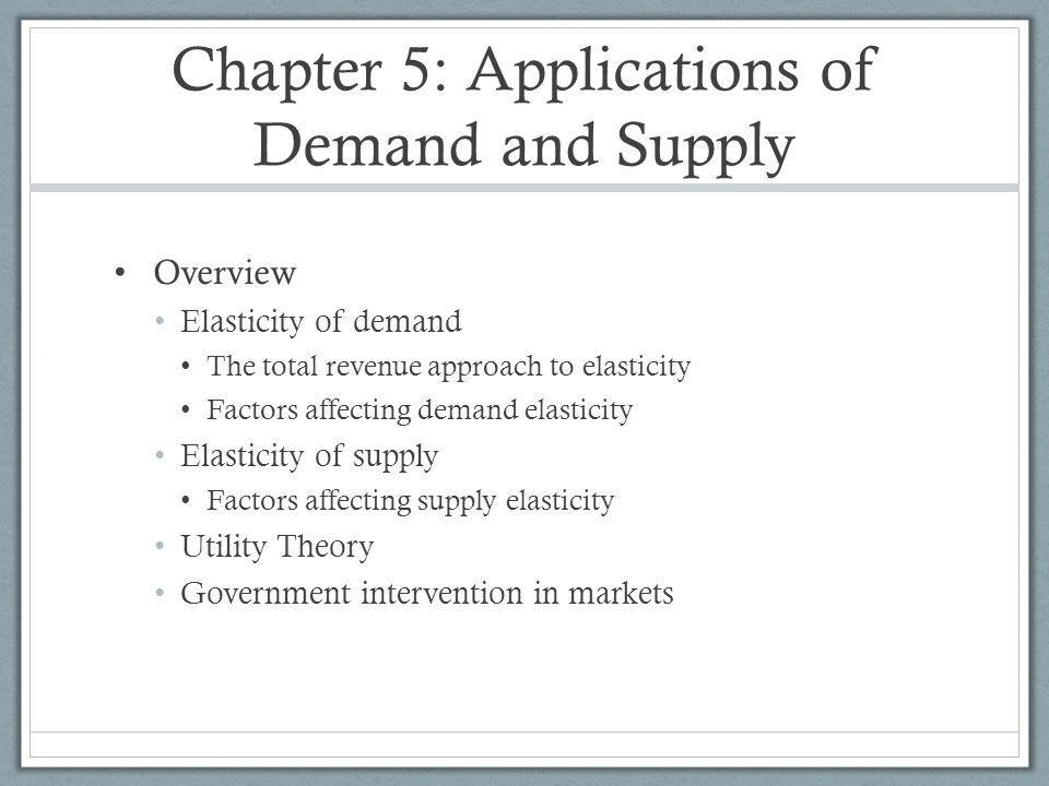 Chapter 5: Applications of Demand and Supply