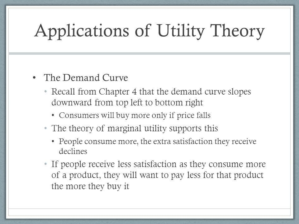 Applications of Utility Theory
