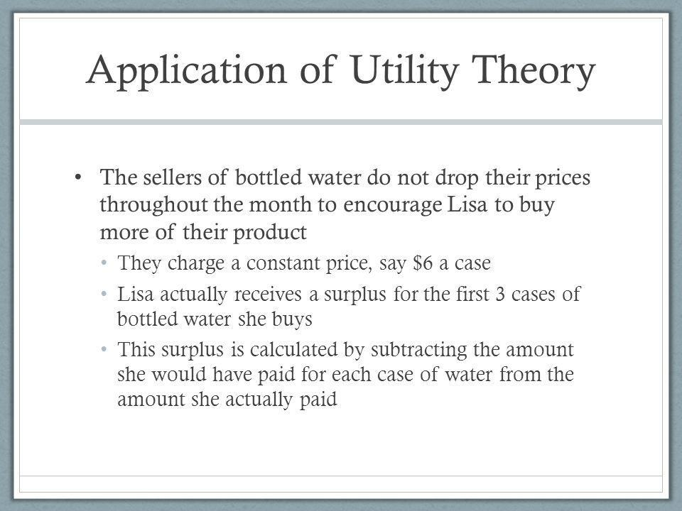 Application of Utility Theory