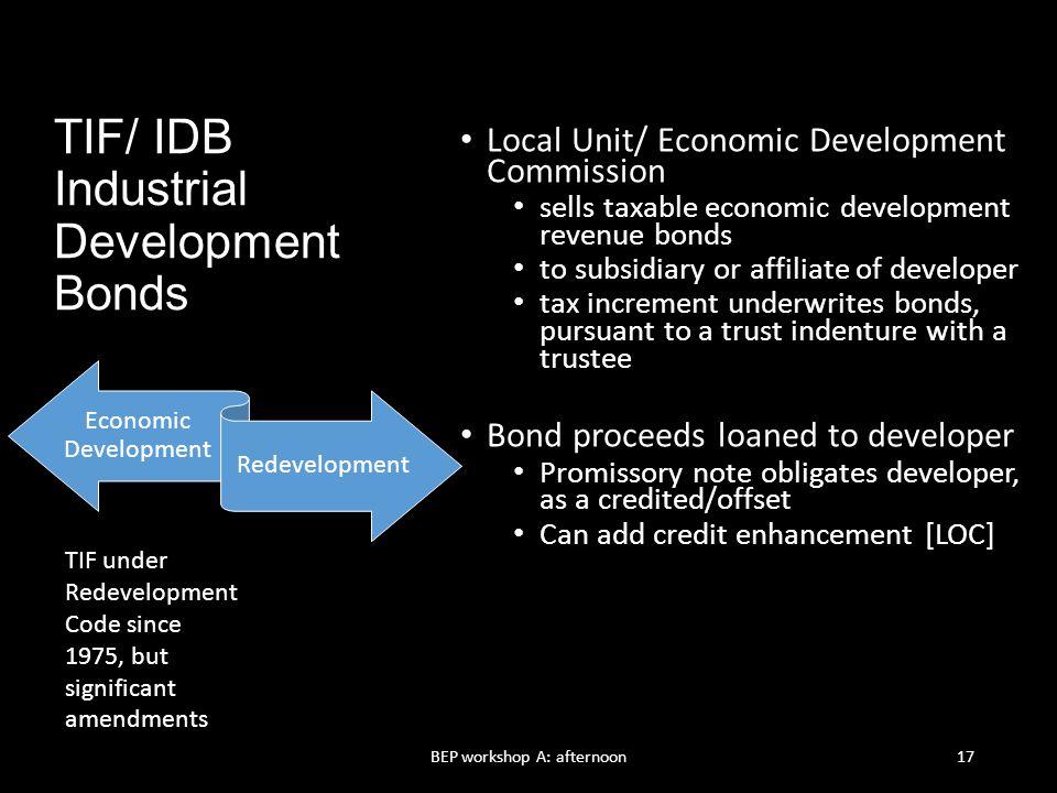 TIF/ IDB Industrial Development Bonds