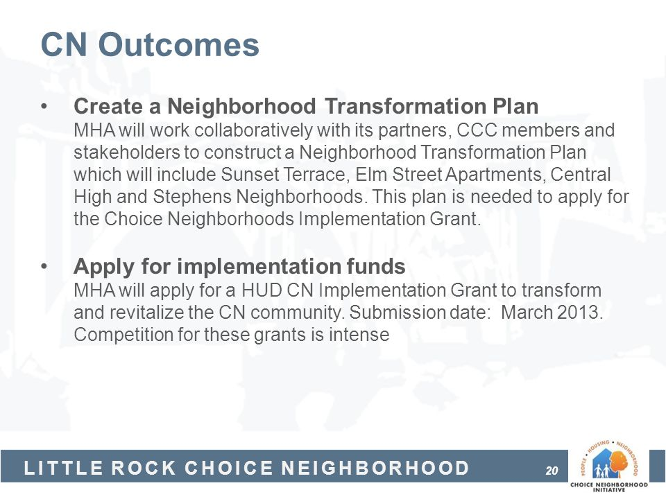 CN Outcomes Create a Neighborhood Transformation Plan