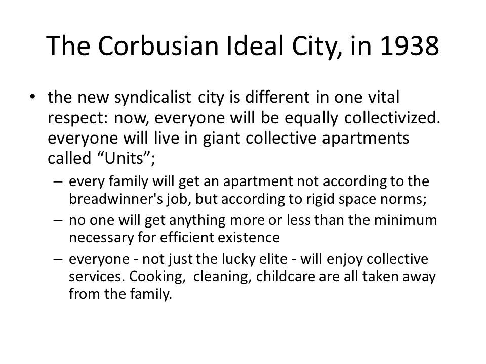 The Corbusian Ideal City, in 1938