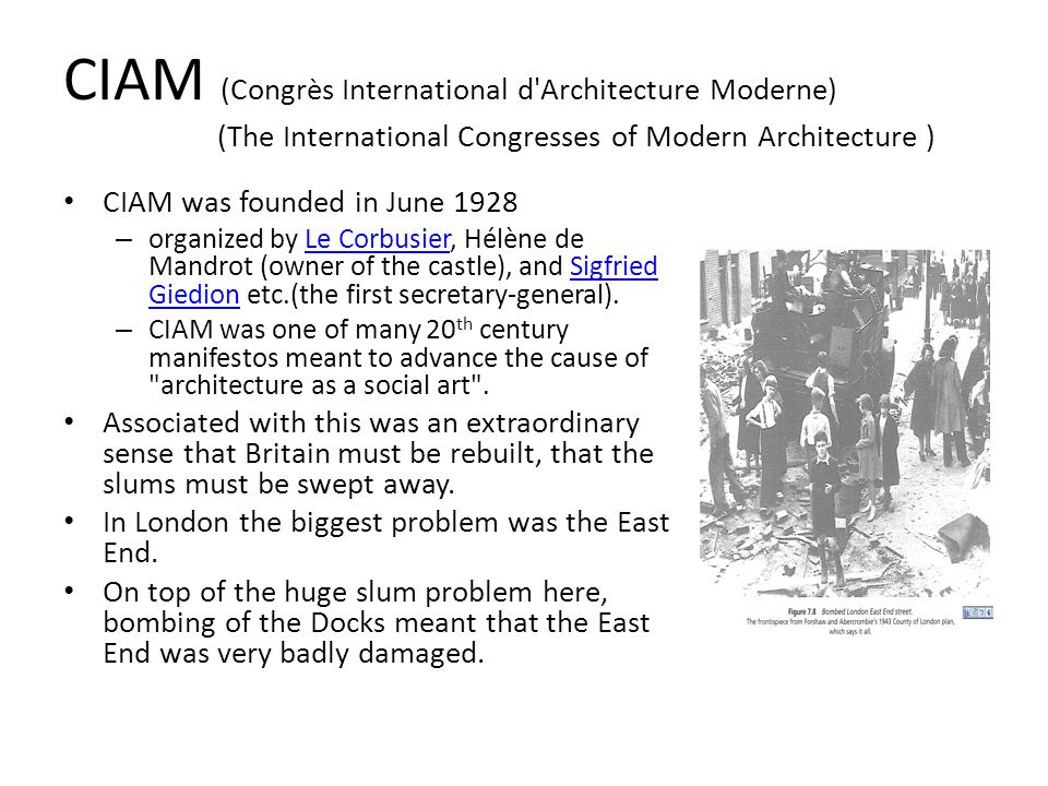 CIAM (Congrès International d Architecture Moderne) (The International Congresses of Modern Architecture )