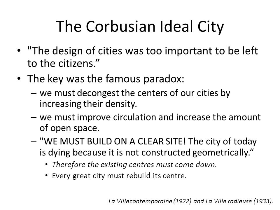 The Corbusian Ideal City