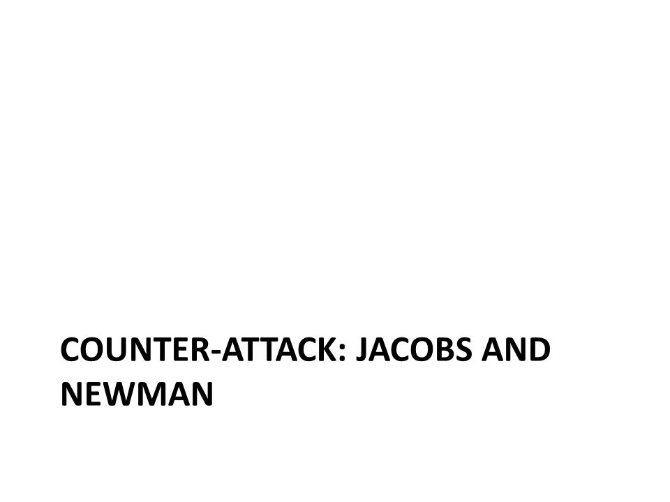 Counter-Attack: Jacobs and Newman