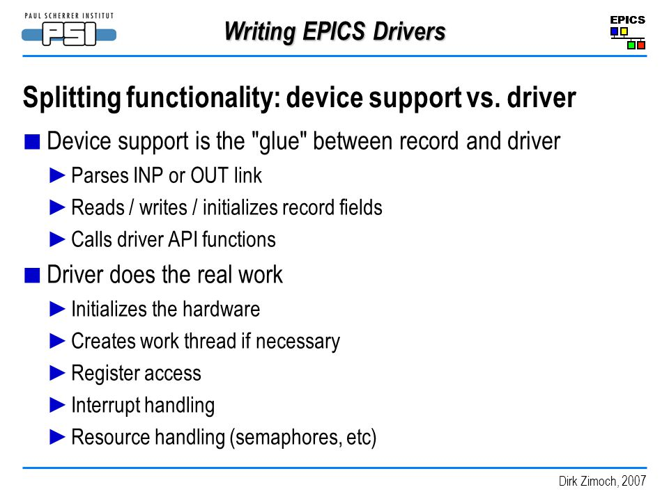 Splitting functionality: device support vs. driver