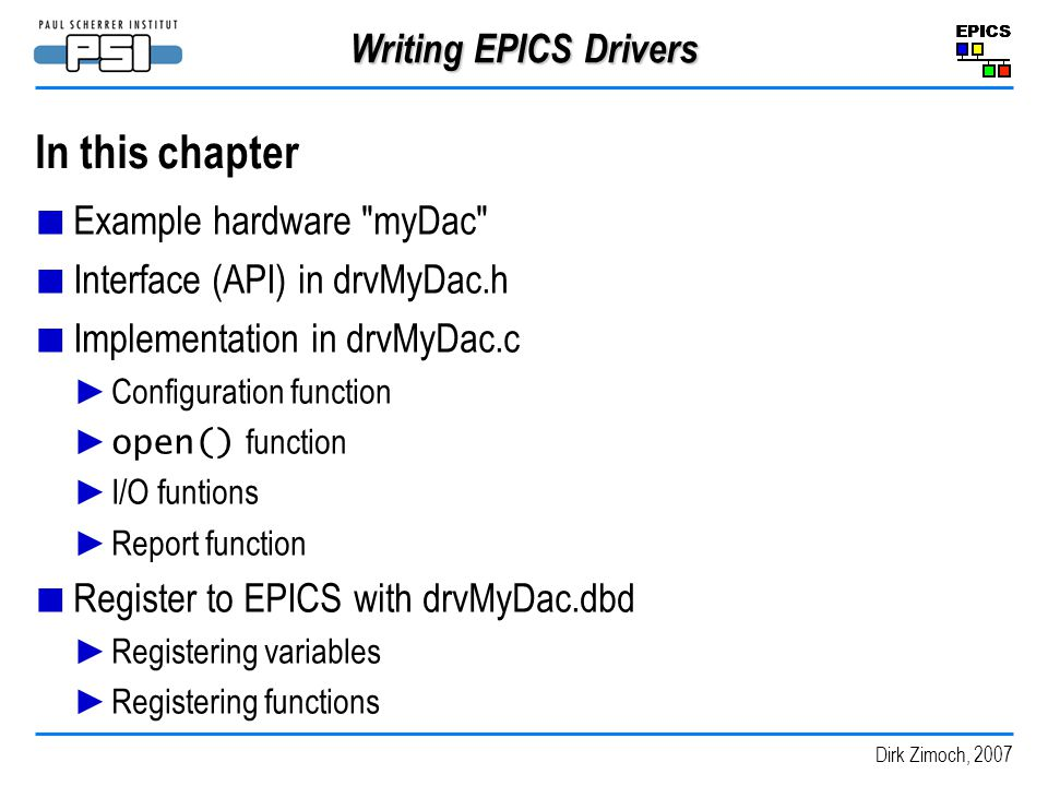 In this chapter Writing EPICS Drivers Example hardware myDac