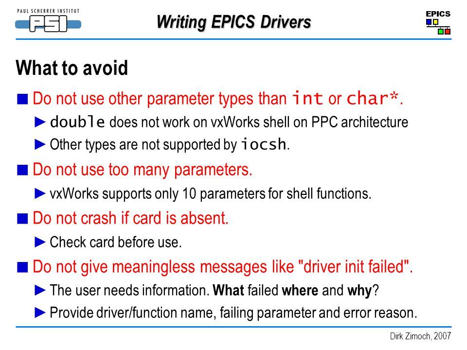 What to avoid Writing EPICS Drivers
