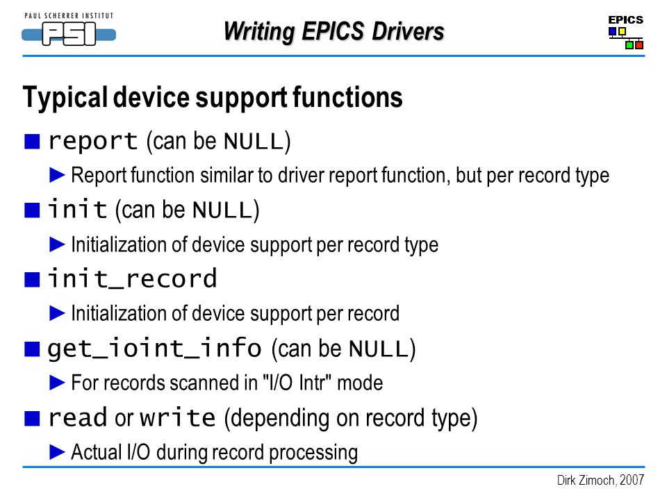 Typical device support functions
