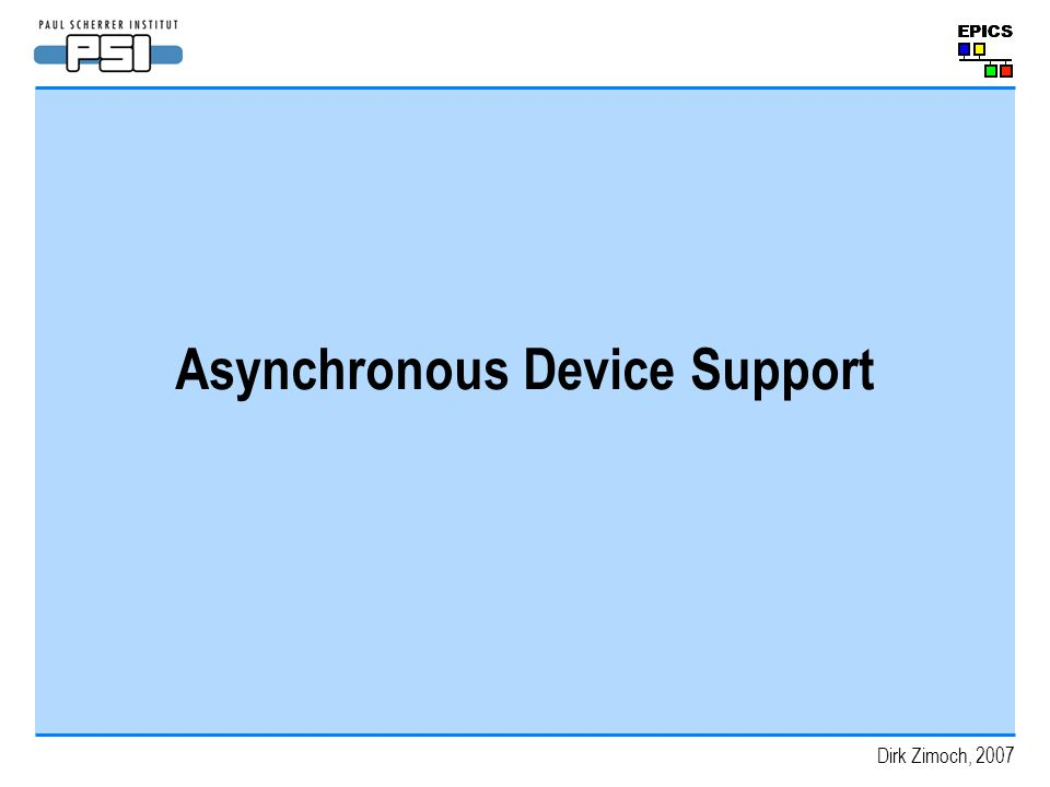 Asynchronous Device Support