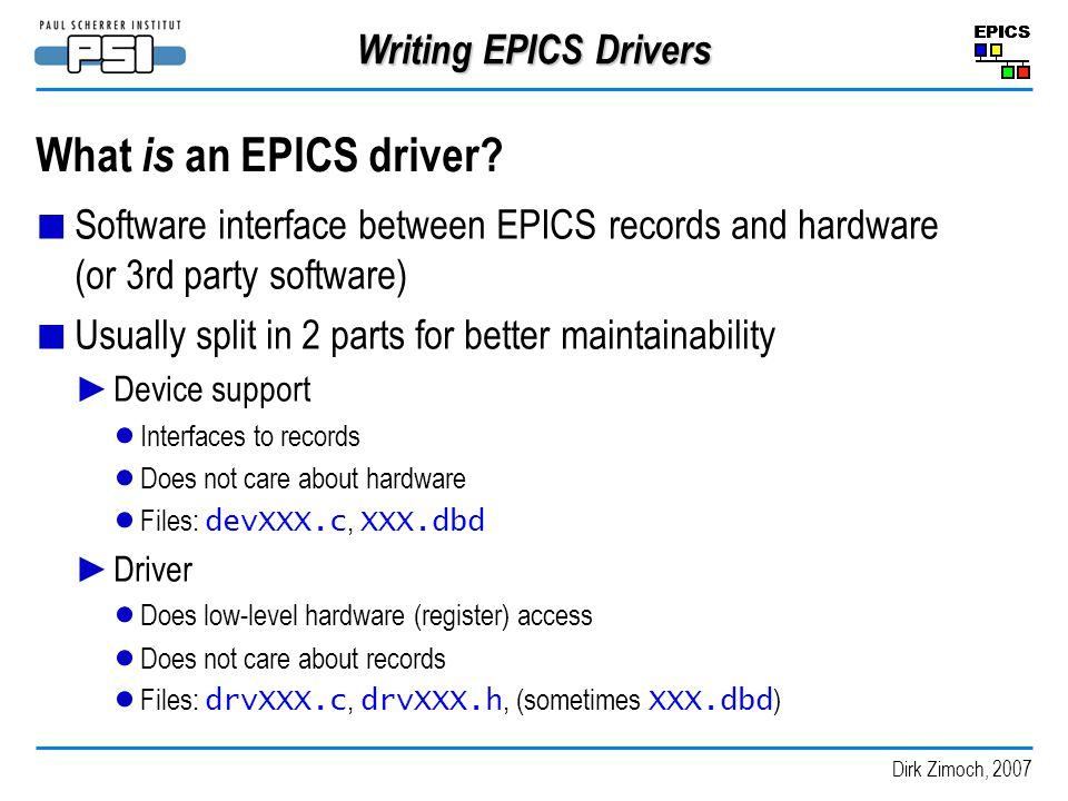 What is an EPICS driver Writing EPICS Drivers