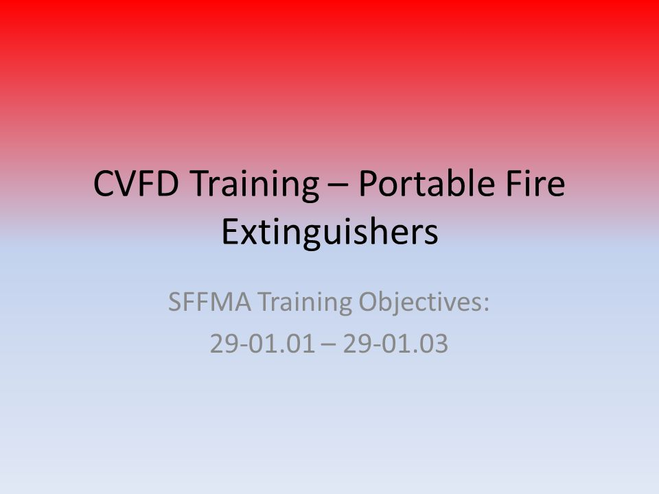 CVFD Training – Portable Fire Extinguishers