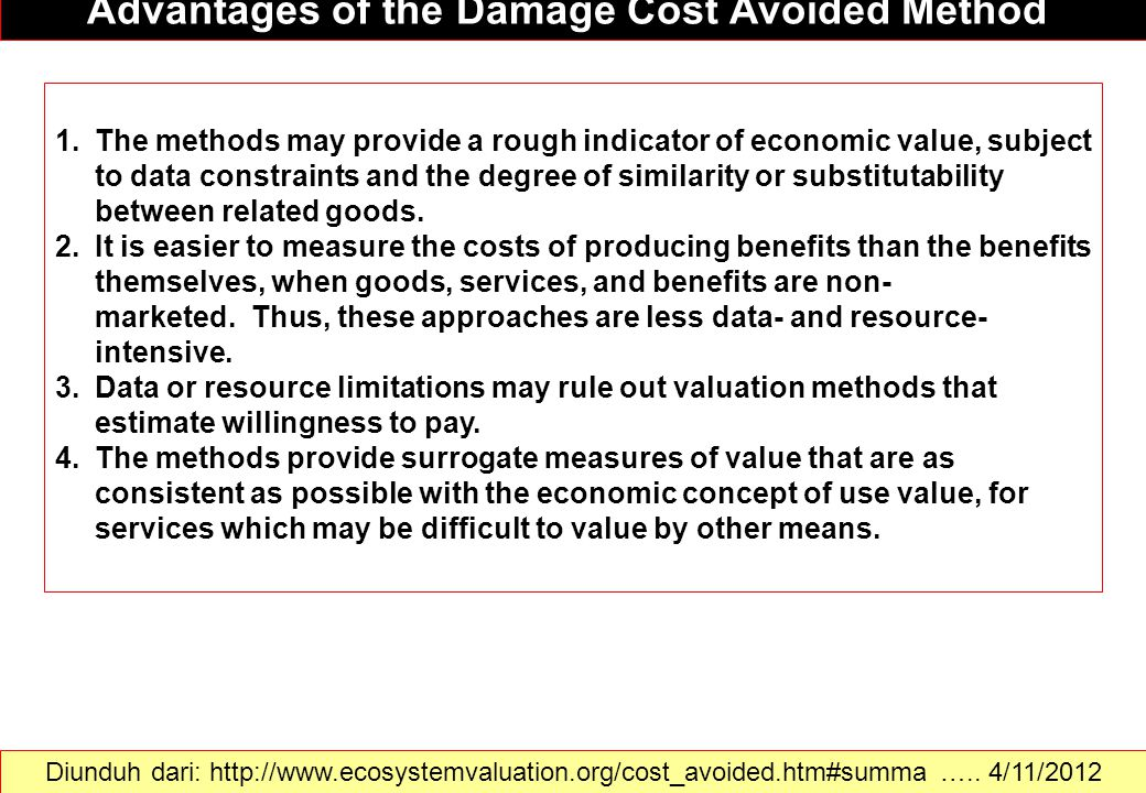 Advantages of the Damage Cost Avoided Method