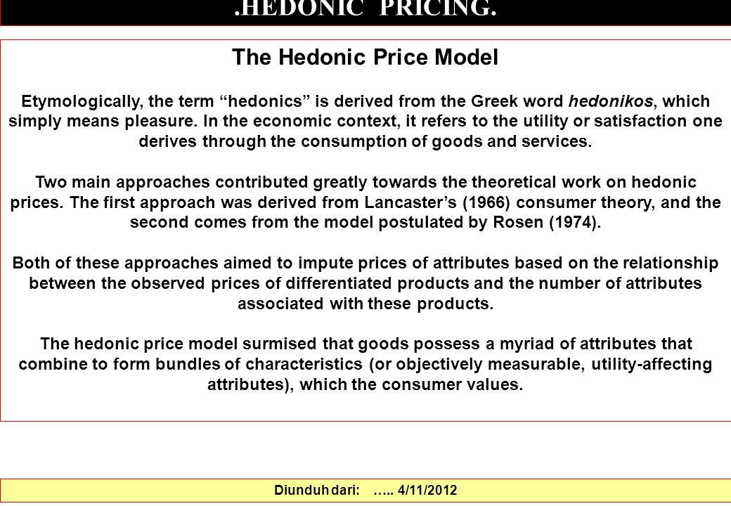 The Hedonic Price Model