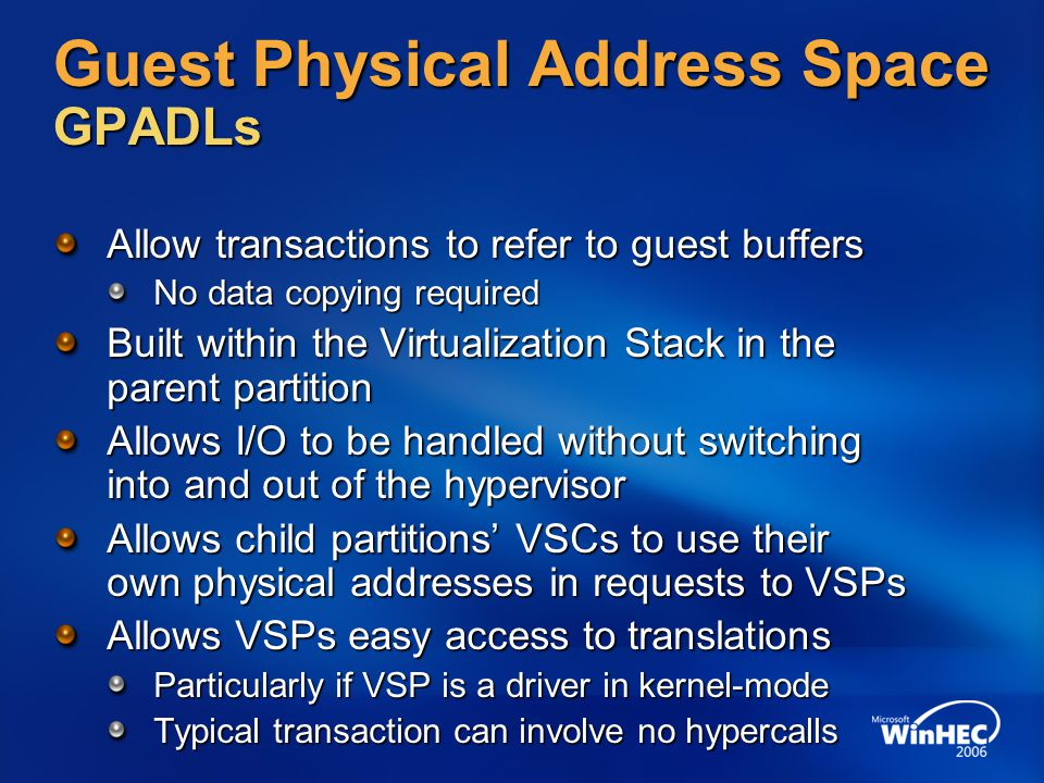 Guest Physical Address Space GPADLs