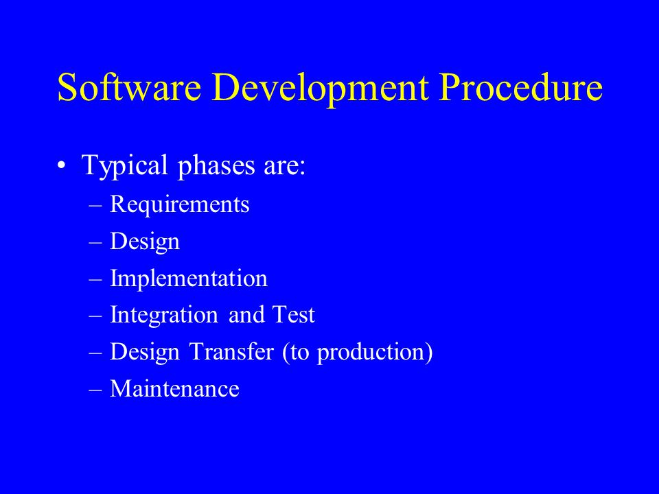 Software Development Procedure