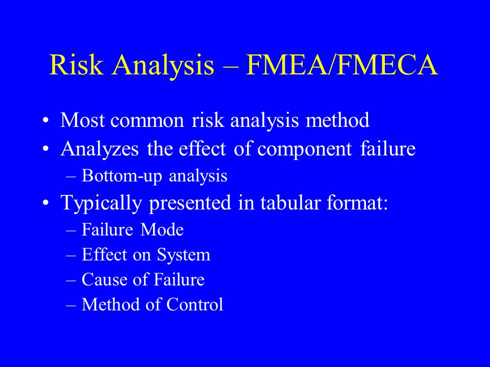 Risk Analysis – FMEA/FMECA