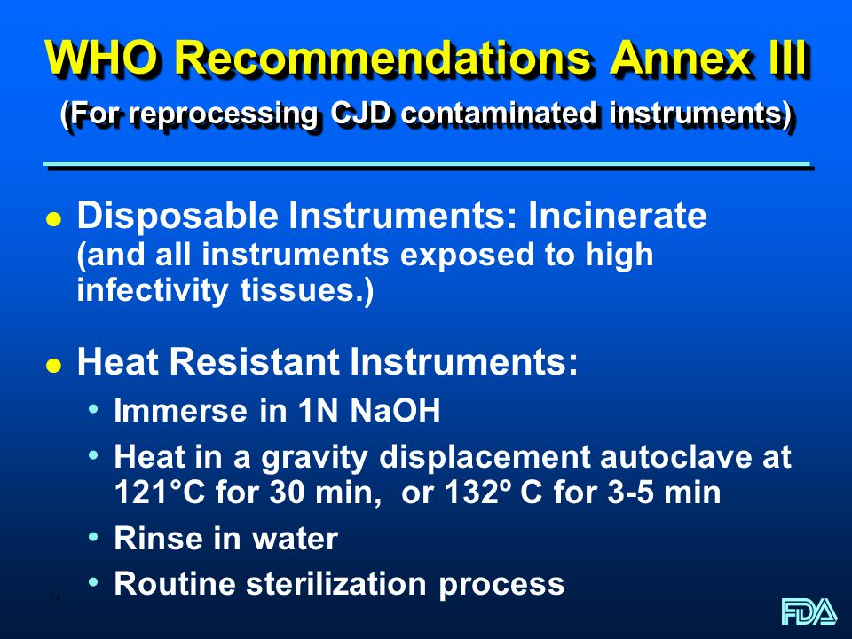 WHO Recommendations Annex III (For reprocessing CJD contaminated instruments)
