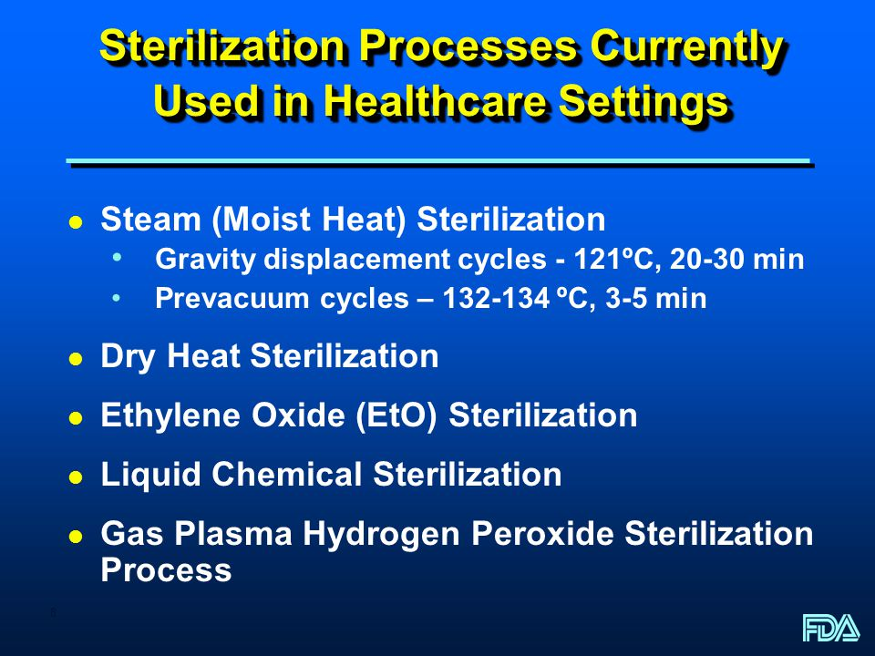 Sterilization Processes Currently Used in Healthcare Settings