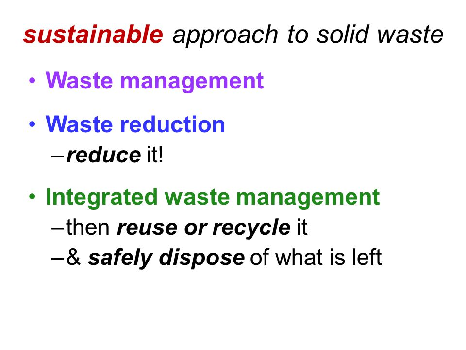 sustainable approach to solid waste