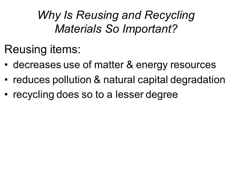 Why Is Reusing and Recycling Materials So Important
