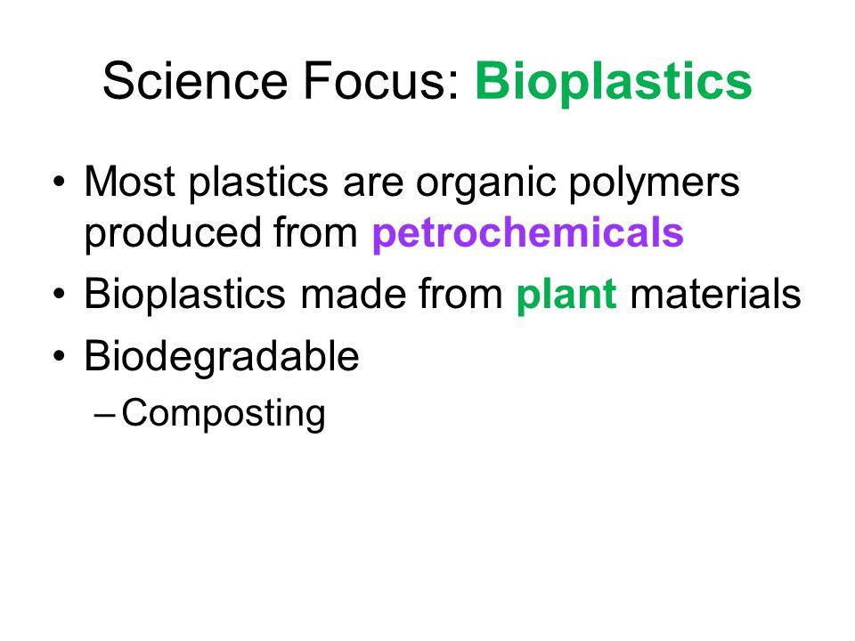 Science Focus: Bioplastics