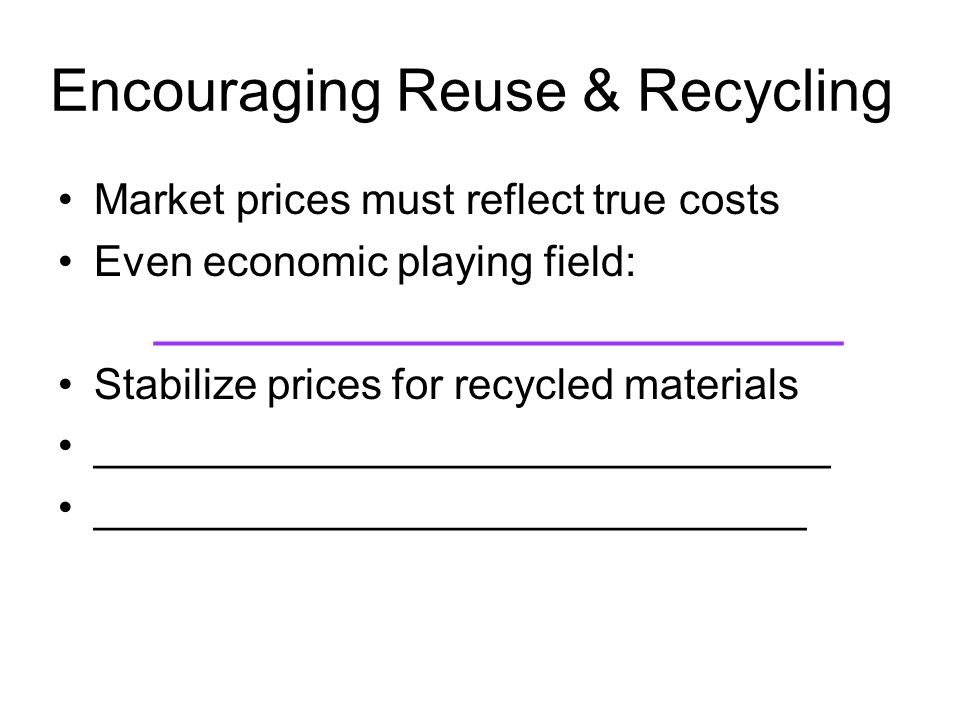 Encouraging Reuse & Recycling