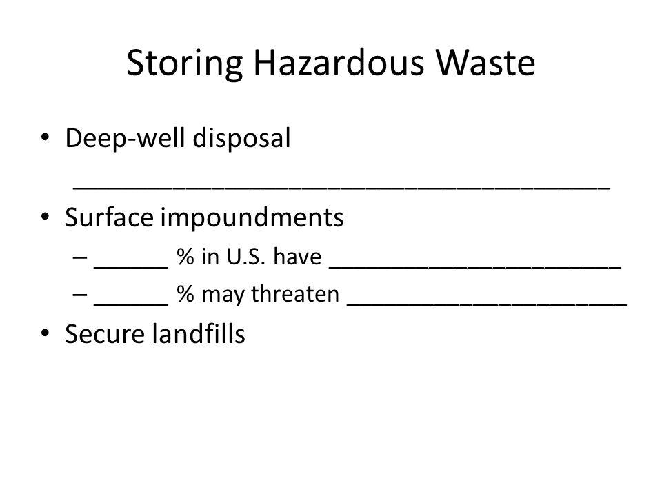Storing Hazardous Waste