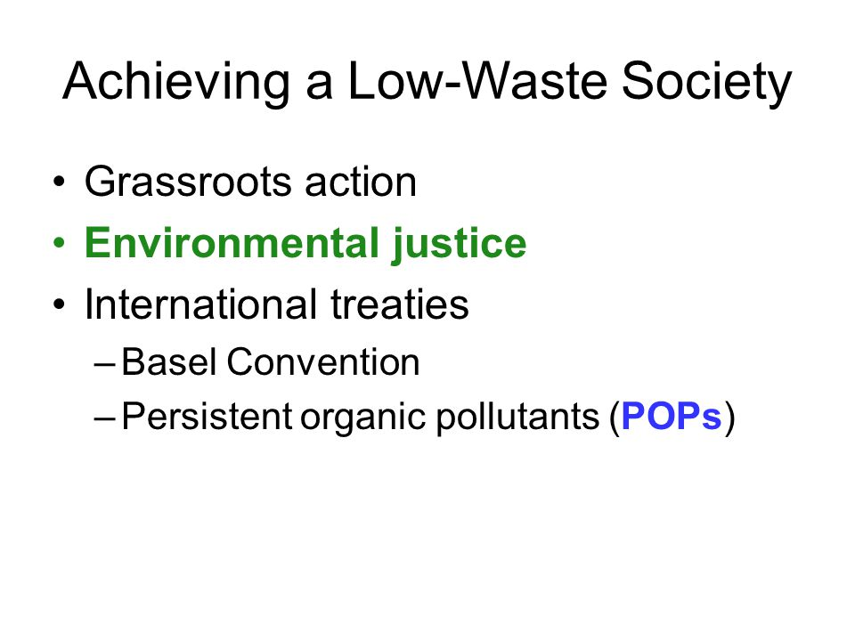 Achieving a Low-Waste Society