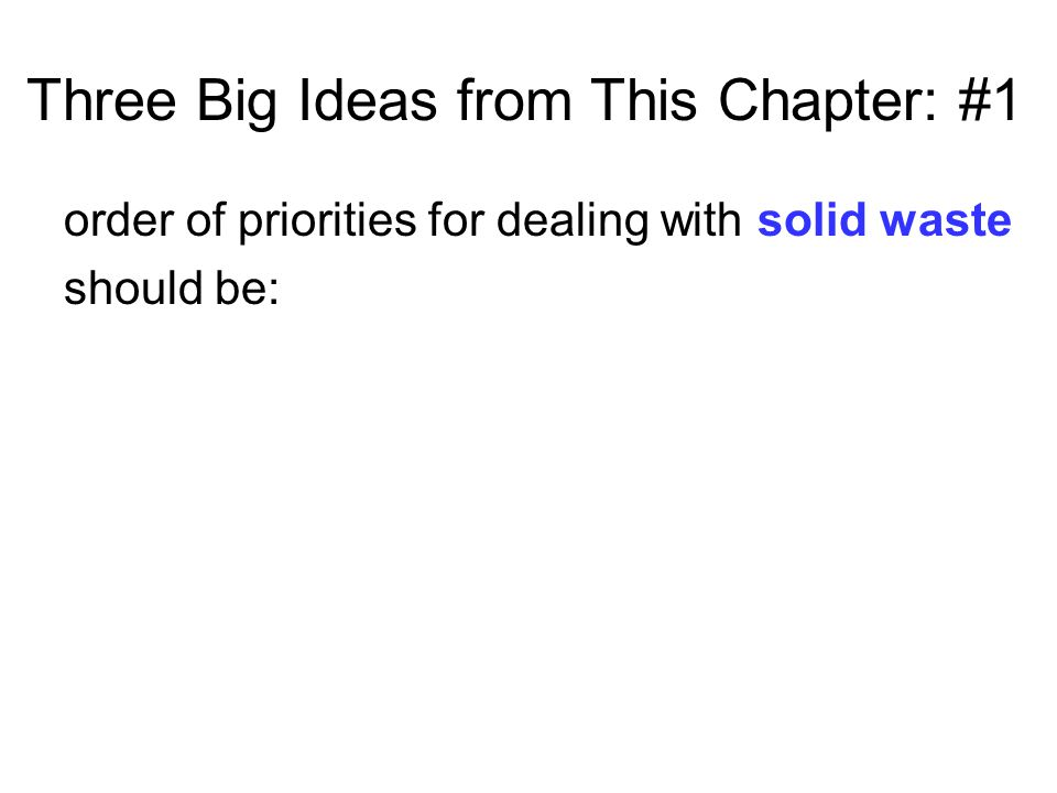Three Big Ideas from This Chapter: #1