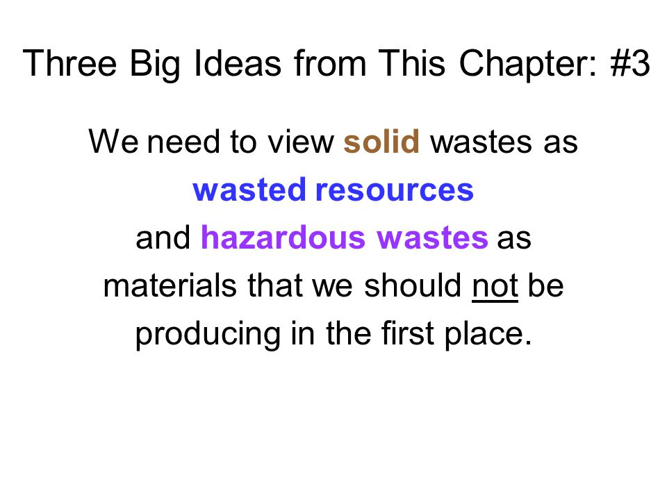 Three Big Ideas from This Chapter: #3