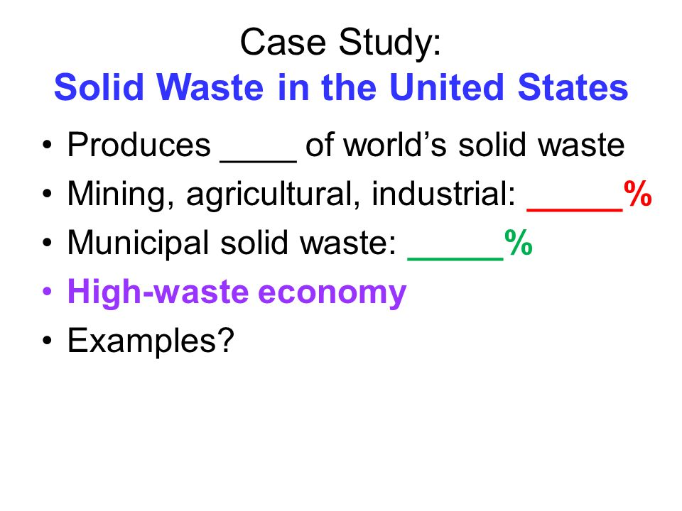 Case Study: Solid Waste in the United States