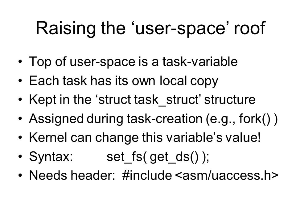Raising the 'user-space' roof