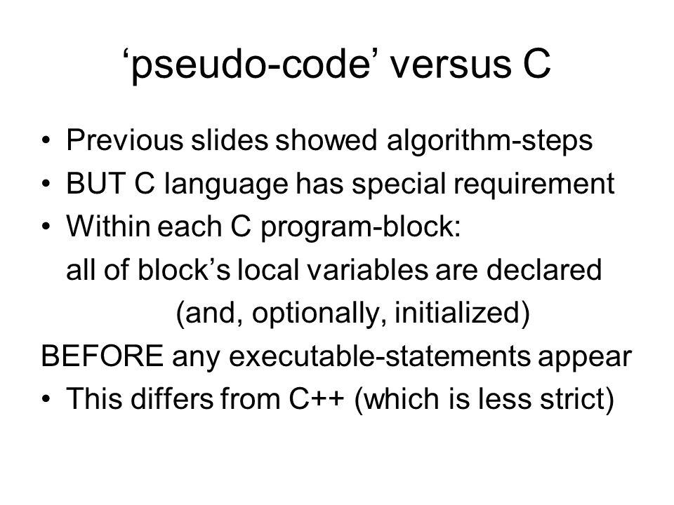 'pseudo-code' versus C