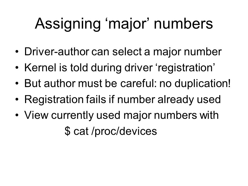 Assigning 'major' numbers