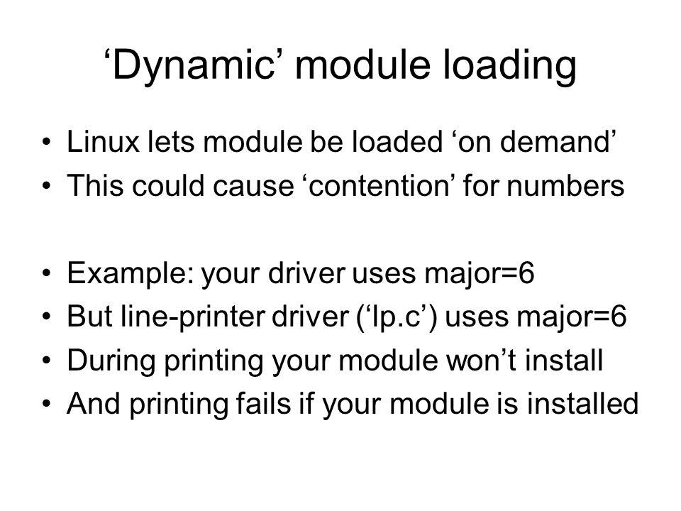 'Dynamic' module loading